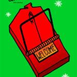 Plakat Przemysława Szydłowskiego do filmu Kevin sam w domu. Czerwona pułapka na myszy w kształcie domu z napisem Welcome na zielonym tle z białymi śnieżynkami. Napis: Kevin sam w domu, Chris Columbus
